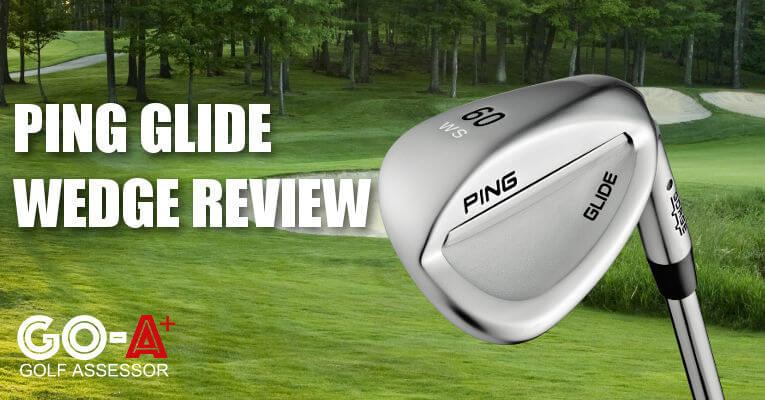 Ping-Glide-Wedge-Review-Header