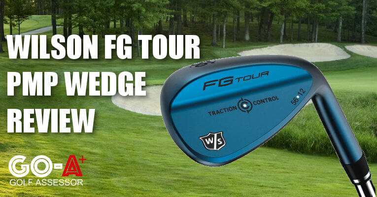 Wilson-FG-Tour-PMP-Wedge-Review-Header