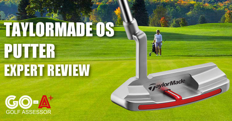 taylormade-os-putter-review-header