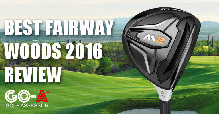 best-golf-fairway-woods-2016-review-header