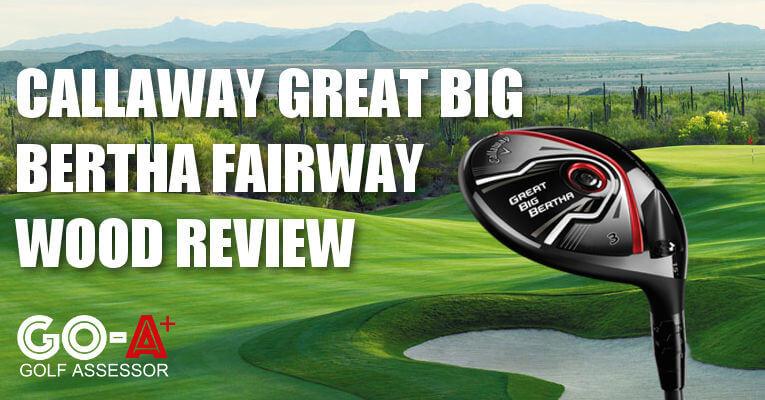 Callaway-Great-Big-Bertha-Fairway-Wood-Header