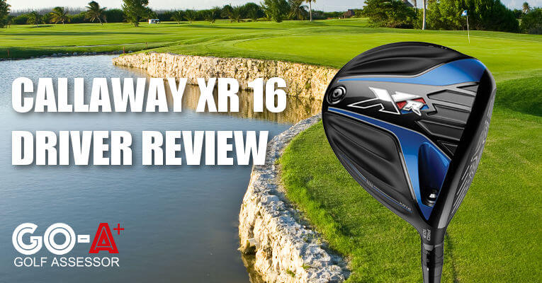 Callway-XR-16-Driver-Review-Header