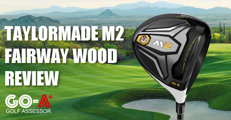 Taylormade-M2-Fairway-Wood-Review-Header