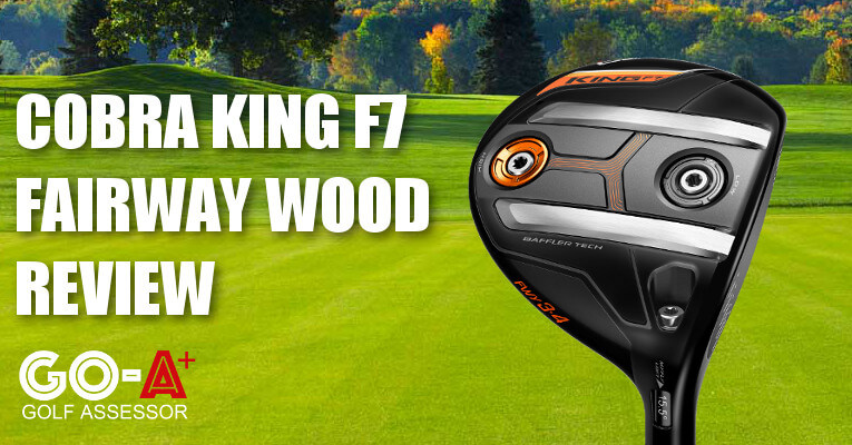 Cobra-King-F7-Fairway-Wood-Review-Header