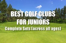 Best Golf Clubs For Juniors – Complete Sets (Across All Ages)