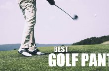 Best Golf Pants – How To Look Stylish When You Are Next On The Course