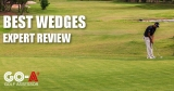 Best Golf Wedges 2019 – Expert Review Of The Best Wedges On The Market