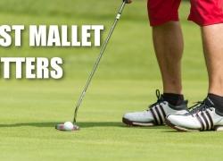 Best Mallet Putters (2018) – Expert Review