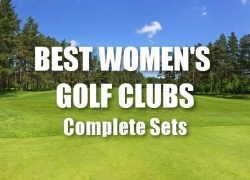 Best Womens Golf Clubs – Complete Sets For Ladies